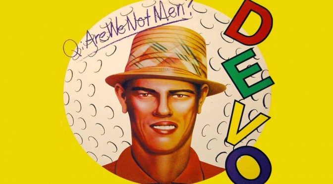 I Can't No Music, I'll Know Music – Episode 8: Q: Are We Not Men? A: We Are Devo!