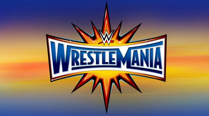 WrestleMania 33 Cliff's Notes