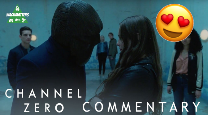 WackTracks – Channel Zero: S02E01 Commentary Track