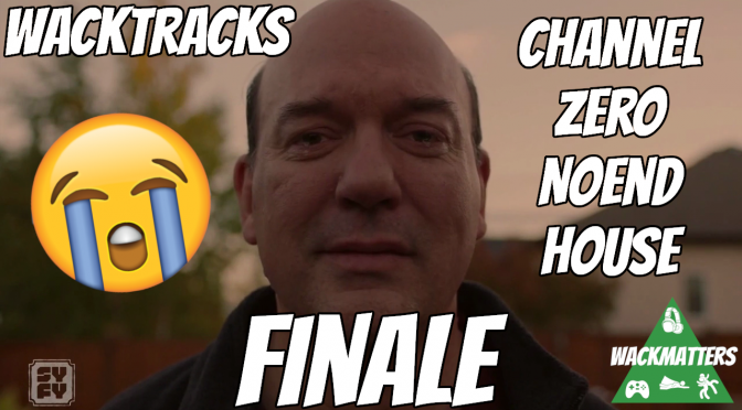 WackTracks – Channel Zero: S02E06 (FINALE) Commentary Track