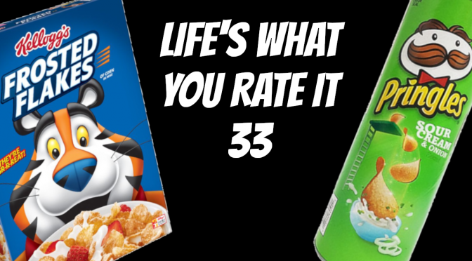 Life's What You Rate It – Episode 33: The Mouthfeel