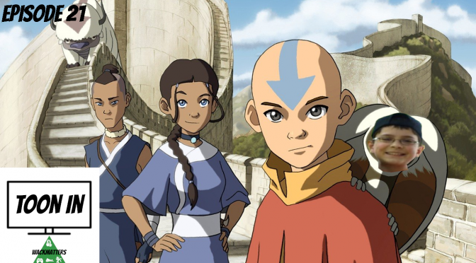 "TOON IN- EPISODE 20: ""The southern air temple"" & ""the warriors of kyoshi"""