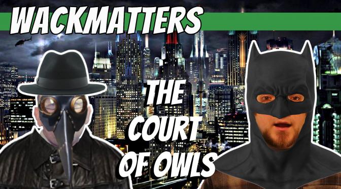 The Court of Owls – Batman Vol. 1 (New 52)
