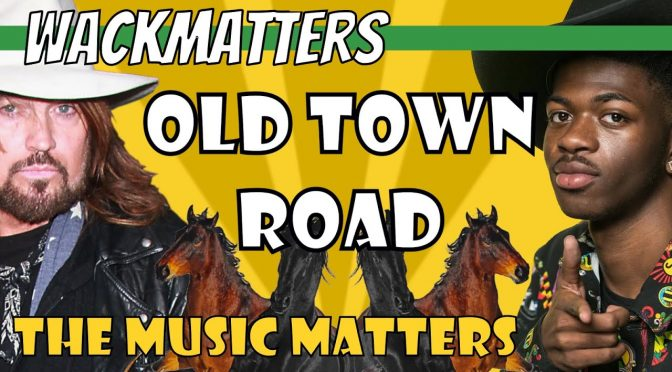 Old Town Road – The Music Matters