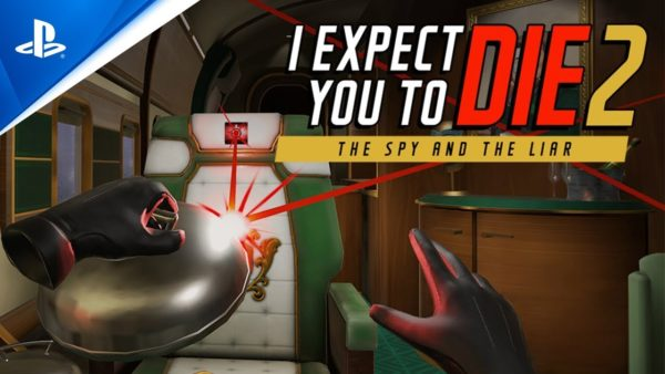 I Expect You To Die 2: The Spy and the Liar Coming to PS VR
